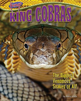 King Cobras By White, Nancy